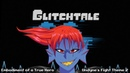 Glitchtale OST - Embodiment of a True Hero [Undyne's FIght Theme 2]