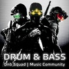 Drum & Bass | Dnb Squad
