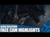 Alien Isolation Lets Play: Facecam Highlights Reel!