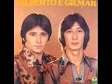 Gilberto e Gilmar - S