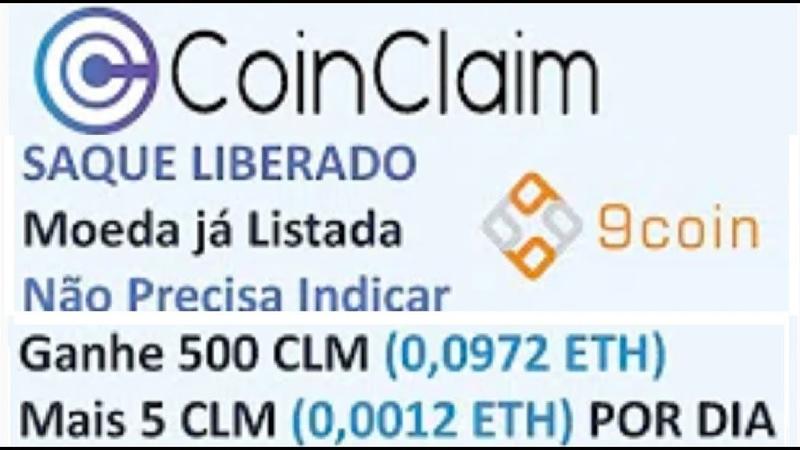 COINCLAIM Saque Liberado Mais 5 CLM 0 0012 ETH por dia Ganhe 500 CLM 0 0972 ETH