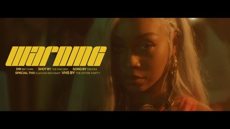 Ebhoni - Warning (Nite Version) [Official Music Video]