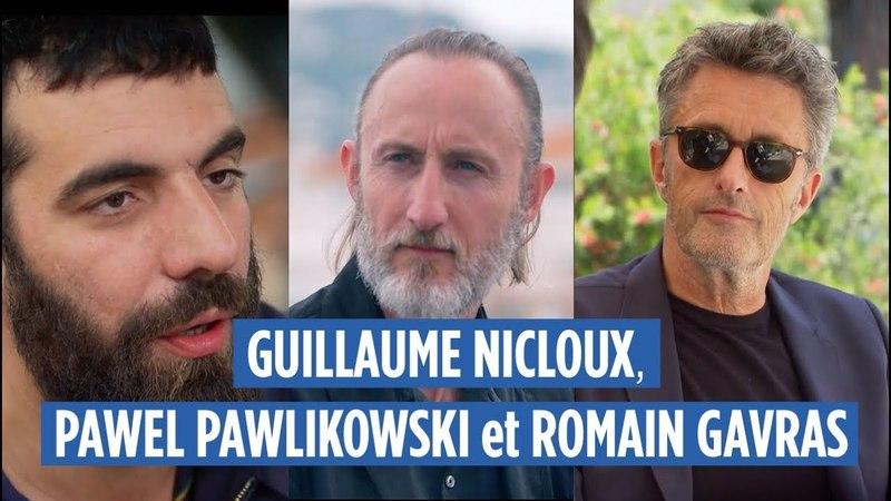 GUILLAUME NICLOUX, PAWEL PAWLIKOWSKI, ROMAIN GAVRAS