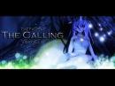 【MMD】The Calling - TeFatRat 【VideoClip】【Sub Esp】