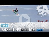 How to Jump - Spinning Backside 180s 360s 540s 720s (Goofy) Snowboard Addiction Tutorial Section