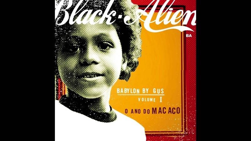 Black Alien - From Hell Do Céu