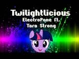 ElectroPone ft. Tara Strong - Twilightlicious