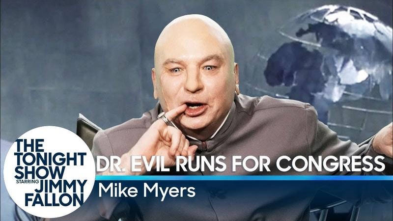 Dr. Evil Runs for Congress