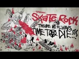 Skate Rock: There is Always Time To Die Teaser !!!