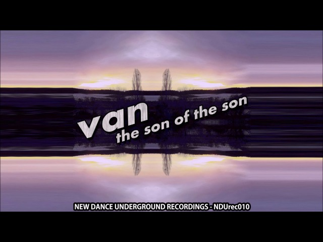 Van - The Son of the Son (STONER HOUSE)