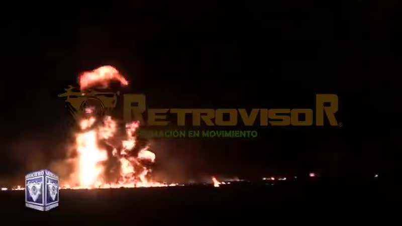 Momento exacto de la explosión del ducto de gasolina en Hidalgo