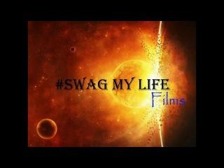#SWAG MY LIFE #10 #ПаханЧэ