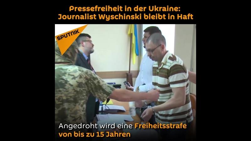 Pressefreiheit in der Ukraine: Journalist Wyschinski bleibt in Haft