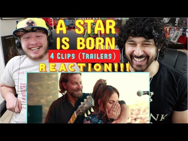 A Star Is Born - 4 Clips/ Teaser TRAILERS - REACTION REVIEW