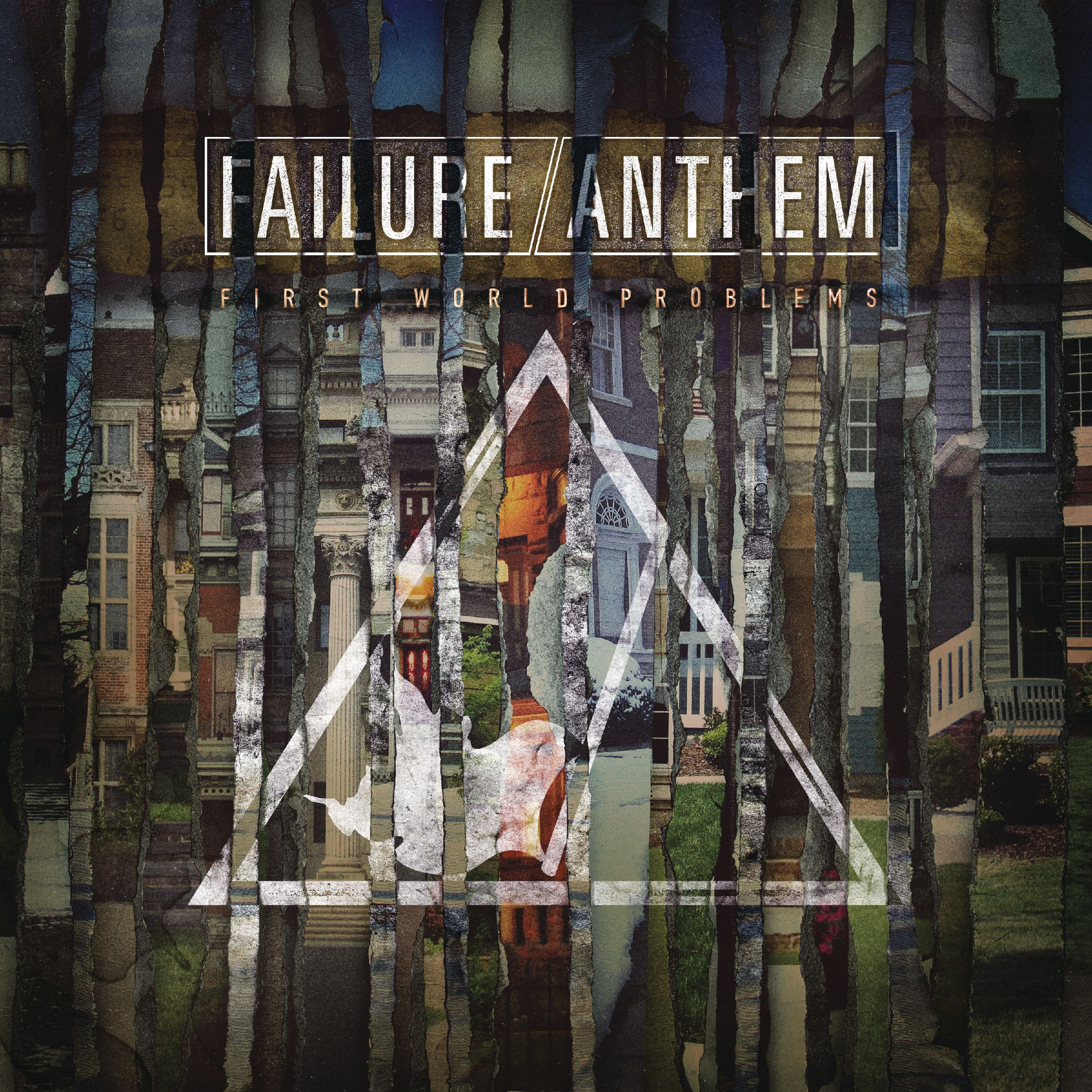 Failure Anthem - First World Problems (2016)