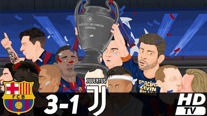 🔥 Барселона - Ювентус 3-1 (Анимация) - Обзор Матча Финал Лиги Чемпионов 06/06/2015 HD 🔥