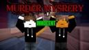 😡НАДОЕЛИ МИРНЫЕ ЖИТЕЛИ!!😡[MINECRAFT|MURDER MYSTERY|HYPYXEL MINI-GAME]