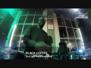Black coffee - live @ bud light warehouse 2019