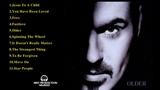 George Michael GREATEST HITS ALBUM Album Older 2018 BEST SONGS OF George Michael