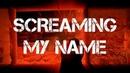 ЭL-SCREAMING MY NAME( Leon De Gol)