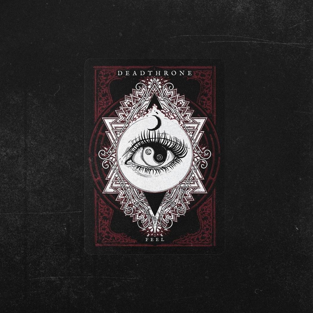Deadthrone - Feel [Single] (2019)