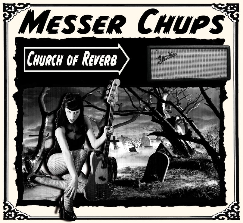 Messer Chups - Church of Reverb (2013)