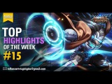 Mobile Legends: Bang bang!  TOP Highlights Of The Week #15