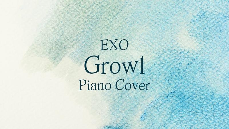 [커버] 엑소 (EXO) - 으르렁 (Growl) | 가사 lyrics | 신기원 피아노 연주곡 Piano Cover