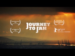 JOURNEY TO JAH - THE FILM (Official Theatrical Trailer 2014)