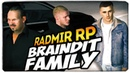 СОЗДАЛИ БАНДУ BRAINDIT FAMILY ● RADMIR RP CRMP 6
