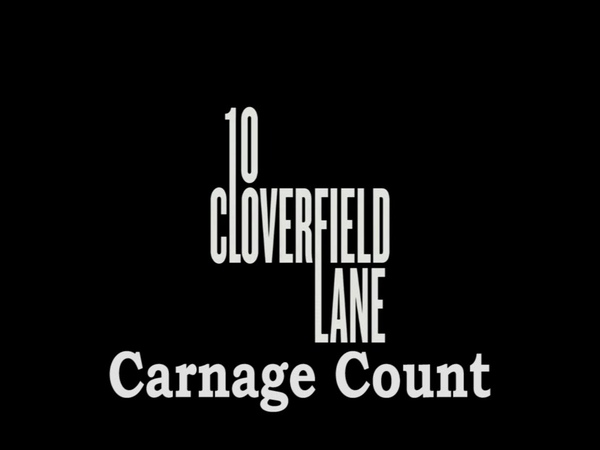 10 Cloverfield Lane 2016 Carnage Count