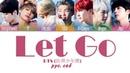 BTS (防弾少年団) - Let Go рус. саб (RUS SUB)