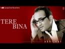 ☞_Kabhi_Yaadon_Mein_Aaun_Full_Song_-_Tere_Bina_Album_-_Abhijeet_Bhattacharya_Hit.mp4