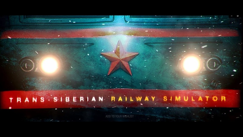 Trans-Siberian Railway Simulator - Official Trailer