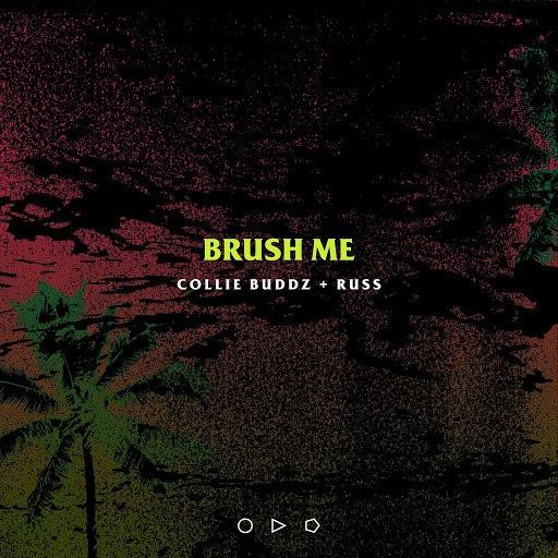 Collie Buddz альбом Brush Me (feat. Russ)