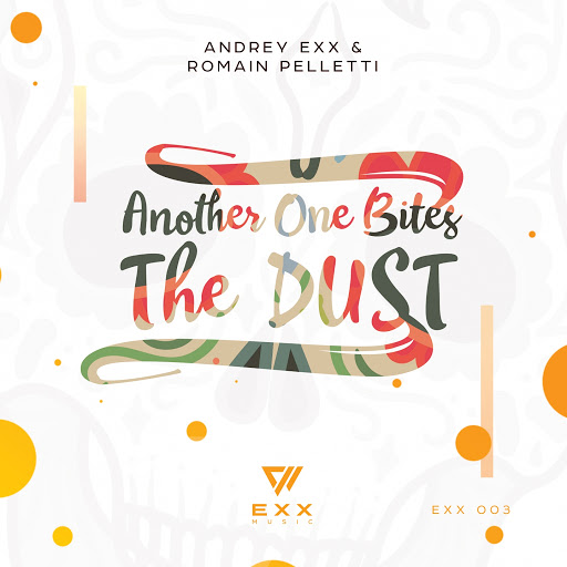 andrey exx альбом Another One Bites the Dust 2018
