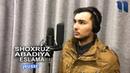Shoxruz (Abadiya) - Eslama | Шохруз (Абадия) - Эслама (music verson)