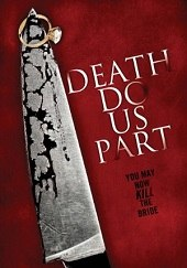 Hasta que la muerte nos separe (Death Do Us Part) (2014) - Subtitulada