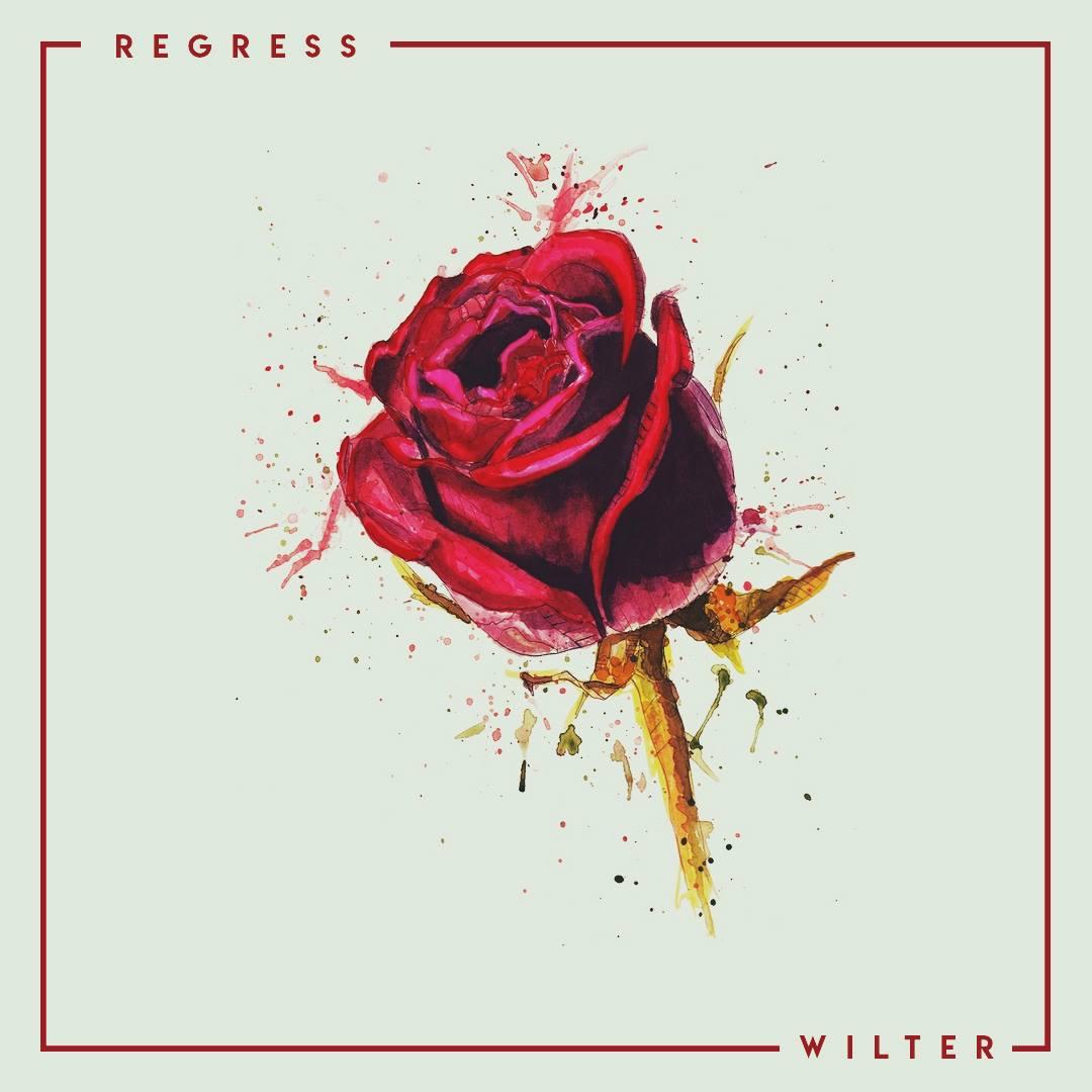 Regress - Wilter [EP] (2018)