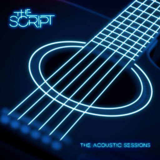 The Script альбом Acoustic Sessions