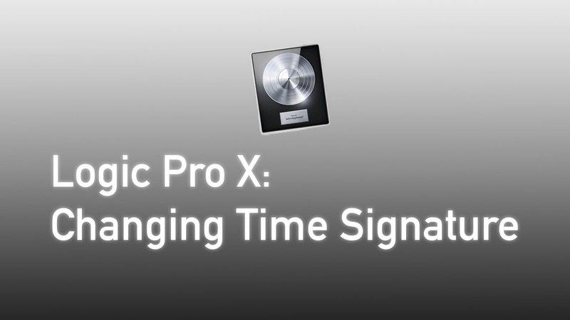 Logic Pro X : Changing Time Signature