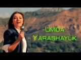 Umidaxon - Kel yarashaylik (Official Clip)