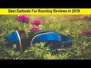Top 3 Best Earbuds For Running Reviews In 2019