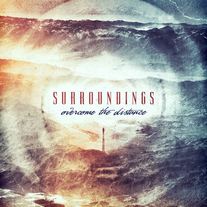 Surroundings - Overcome the distance [EP] (2012)