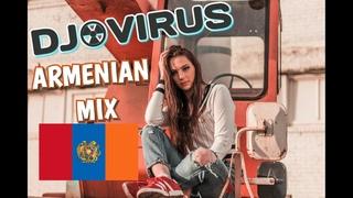 Haykakan Lavaguyn Erger Mix 2018 - 2019 ❤️ DJ.VIRUS ❤️