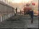 НОВОСТИ Регион - Шмидтовский мост откроют через неделю © ТРК МОГИЛЁВ