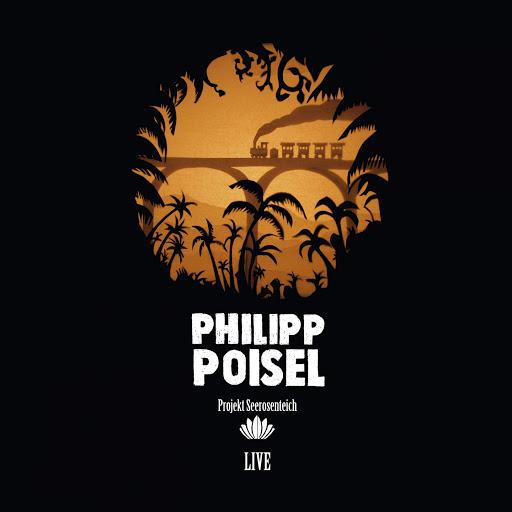 Philipp Poisel альбом Projekt Seerosenteich (Live)