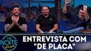 Entrevista com De Placa   The Noite (15/06/18)