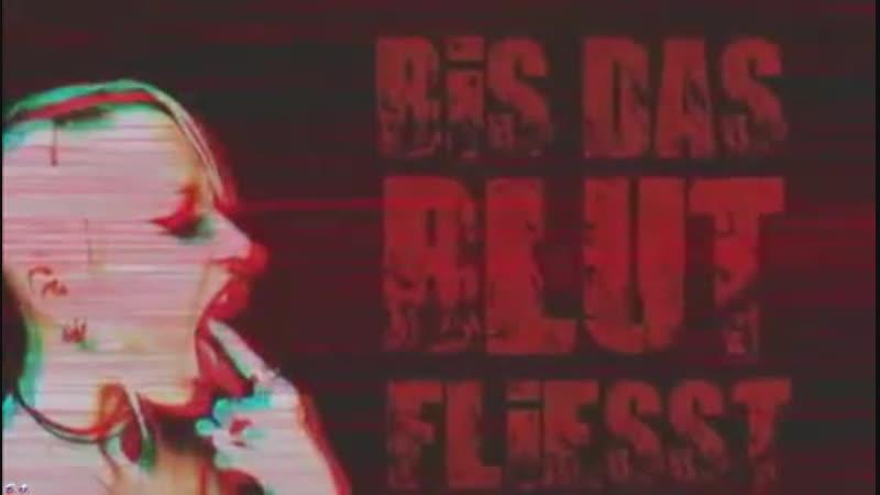 Grausame_Töchter_-_Bis_Das_Blut_Fliesst (Fan video)