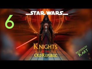 Star Wars: Knights of the Old Republic - Подземелья Тариса [#6]